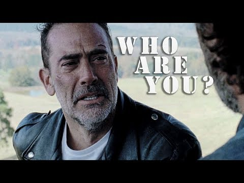 Negan || Who Are You?