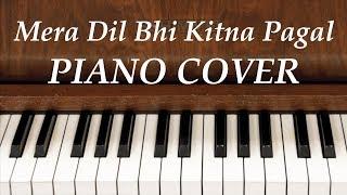 mera-dil-bhi-kitna-pagal-hai-piano-tutorial-by-nerdmusic