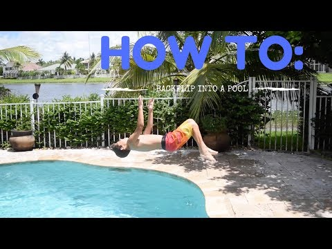 HOW TO BACKFLIP INTO A POOL | TUTORIAL