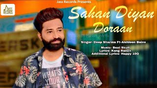 Sahan Diyan Doraan Deep Sharma Ft Aishleen Bains Mp3 Song Download