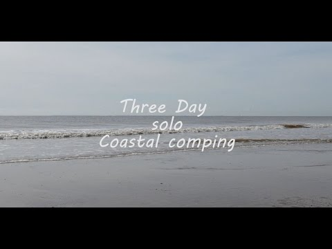 Three Day Solo coastal camping