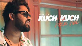 Kuch Kuch Hota Hai - Unplugged Cover   Rahul Jain   Shahrukh Khan   Kajol