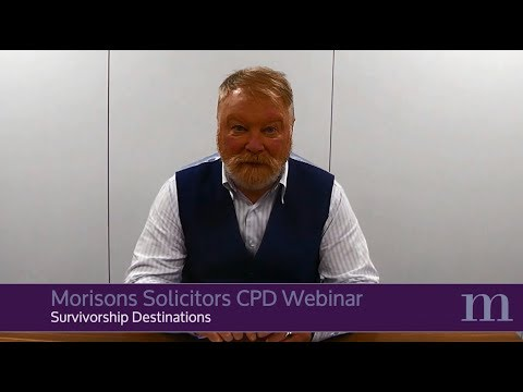 John Kerrigan - Survivorship Destinations | CPD Webinars for Solicitors