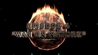 Culture in Decline - Episodio 4: Guerra a la naturaleza