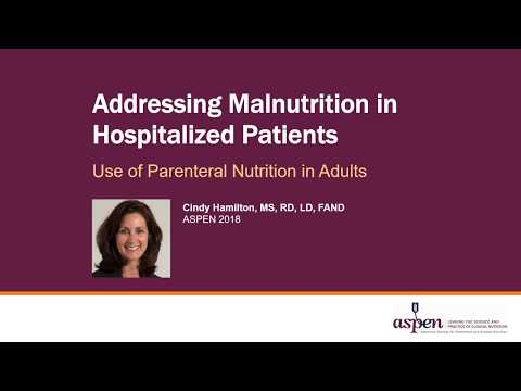 addressing-malnutrition-in-hospitalized-patients-and-the-use-of-parenteral-nutrition-in-adults