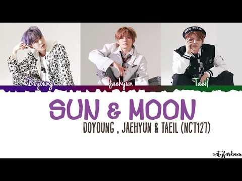 NCT 127 - Sun & Moon Lyrics [Color Coded_Han_Rom_Eng]