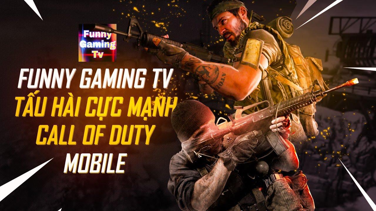 Khi FUNNY GAMING TV chơi Call of Duty Mobile | Đừng xem Clip này khi bạn đang Ăn & Uống