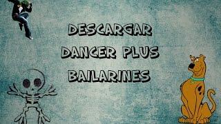 Descargar Dancer Plus Bailarines [Win/7/8/8.1] [2015] [HD]