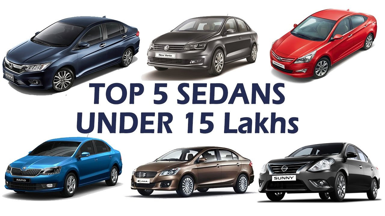 Top 5 Sedan Cars 2017 Under 15 Lakhs In India | Price, Mileage,  Performance, Specifications