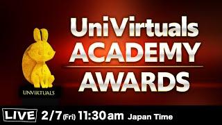 【LIVE】UniVirtuals Academy Awards どんな作品が授賞するのか!?