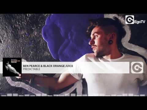 BEN PEARCE & BLACK ORANGE JUICE - Predictable