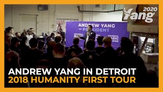 Andrew Yang in Detroit | 2018 Humanity First Tour