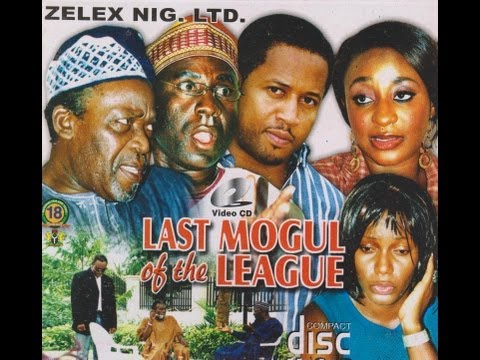 LAST MOGUL OF THE LEAGUE PART 1-  Nigerian Nollywood movie