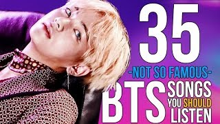 35 BTS Songs You Should Listen |My Personal Favorites|