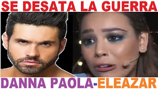 ELEAZAR GOMEZ hundido x DANNA PAOLA