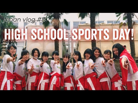 My Japanese High School's Sports Festival! // Japan Vlog #8