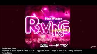 Tian Winter : RAVING [2012 Antigua Soca][Produced By 758 Studios & Precision Productions]