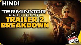 TERMINATOR DARK FATE : Trailer - 2 breakdown [Explained In Hindi]