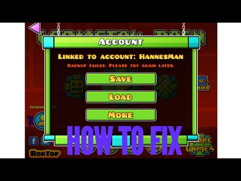 HOW TO FIX | BACKUP FAILED. PLEASE TRY AGAIN LATER. | GEOMETRY DASH TUTORIAL