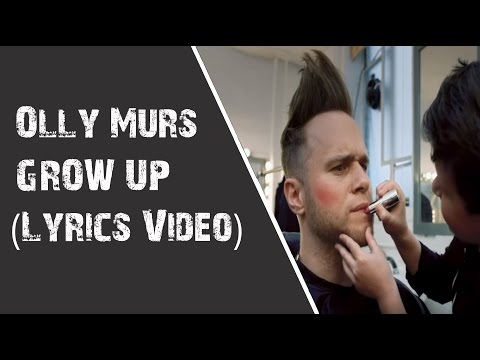 Olly Murs - Grow Up (Lyrics Video)