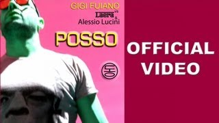 Gigi Fuiano, Laera, Alessio Lucini - Posso