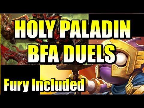BFA PvP HOLY PALADIN DUELS AND FURY WAR | BFA BETA |