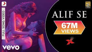 Alif Se Video Song | Mr. X (2015)