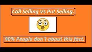 options trading for beginners - Call selling Vs Put Selling explained