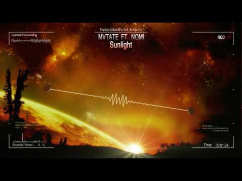 MVTATE ft. Nomi - Sunlight [HQ Edit]