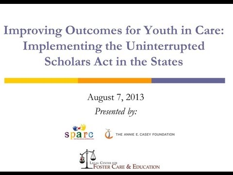 Improving Education Outcomes for Youth in Care: Implementing the Uninterrupted Scholars Act