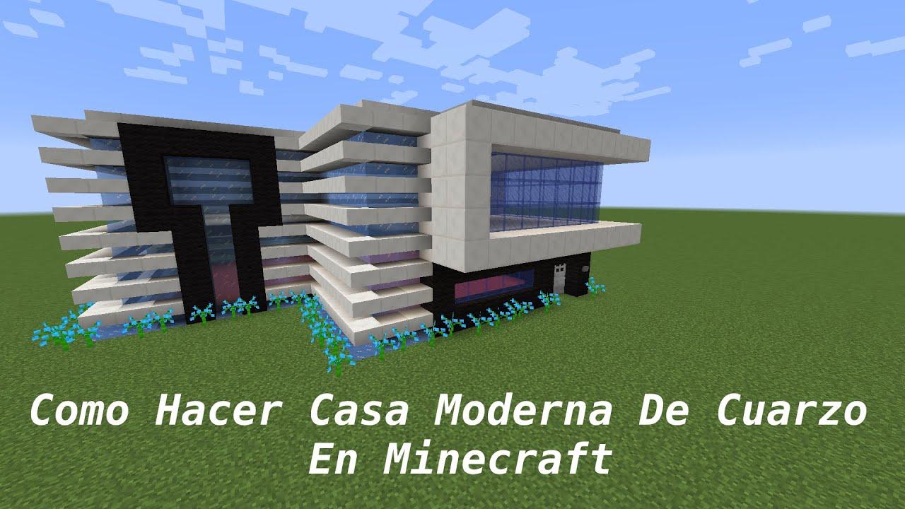 Como hacer casa moderna de cuarzo en minecraft pt1 youtube for Casa moderna en minecraft