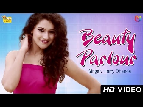 Beauty Parlour Harry Dhanoa | New Official HD Song | Punjabi Songs 2014 Latest