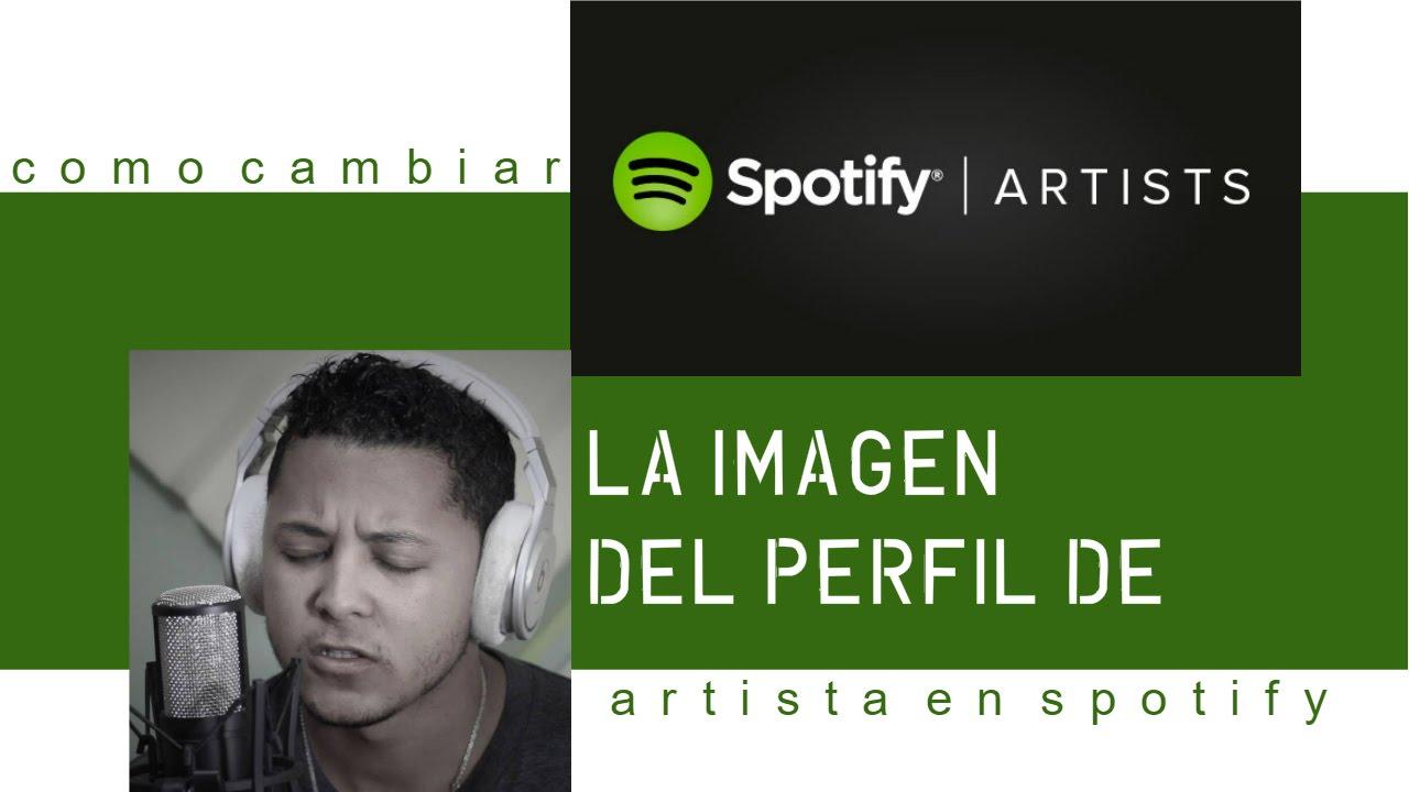 Como Cambiar la Imagen de tu Perfil de Artista en Spotify