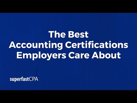 The Best Accounting Certifications Employers Care About