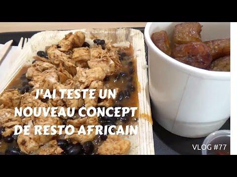 J'ai testé un nouveau concept de resto africain - VLOG #77