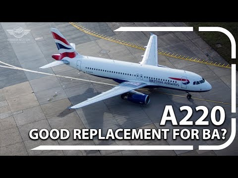 Why British Airways Should Opt for the A220