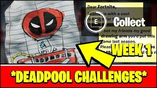 ALL DEADPOOL CHALLENGES WEEK 1 - FIND DEADPOOL''S LETTER TO EPIC GAMES (Fortnite Season 2)