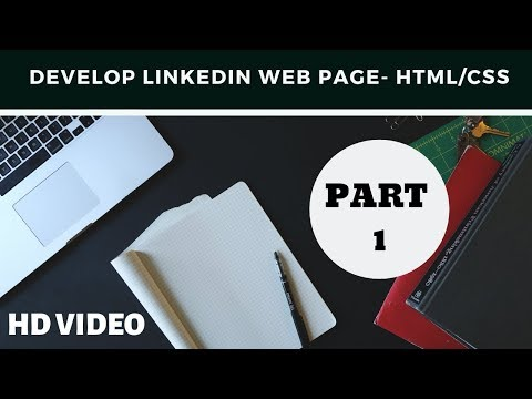 Develop Linkedin Web Page Page Using Html And Css - Part 1
