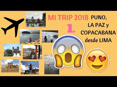 ¡MI TRIP A BOLIVIA DESDE LIMA! (visitando el Lago Titicaca y las Islas Flotantes) │ Vlog 2018