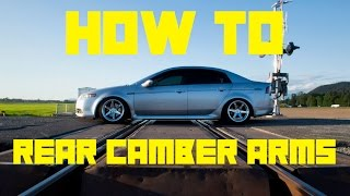 Install - Rear Camber Arms (07 Acura tls)