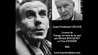 Michel BOUQUET lit Louis-Ferdinand CÉLINE (II) [1965]
