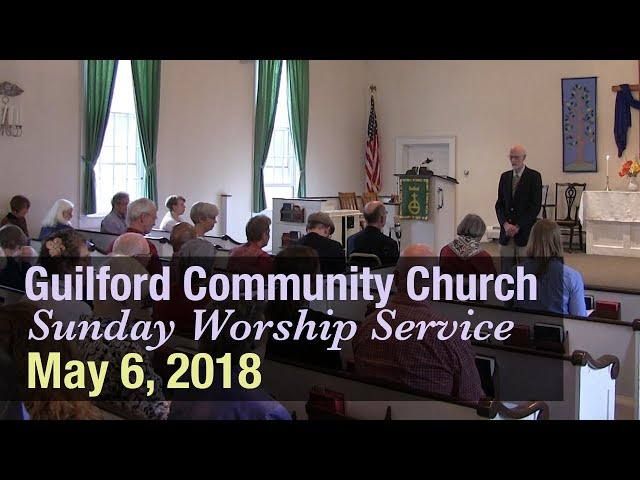 Guilford Church Service - 5/6/18