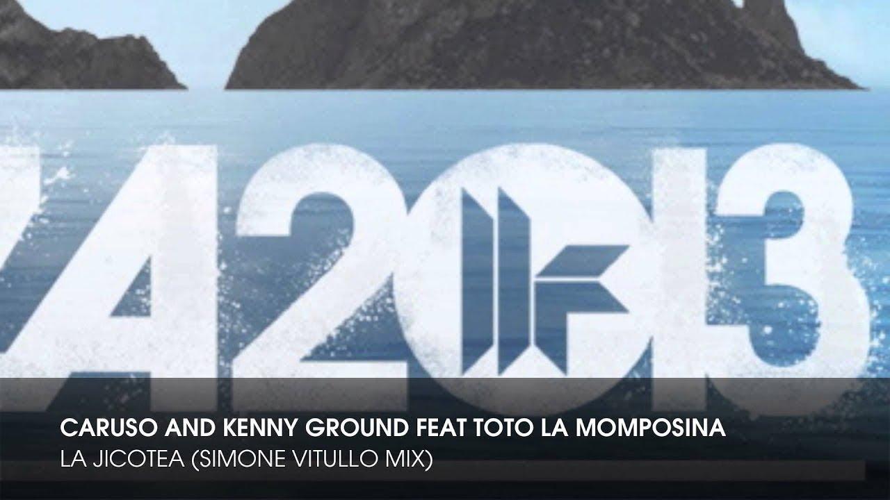 Caruso & Kenny Ground feat Toto La Momposina - La Jicotea (Simone ...