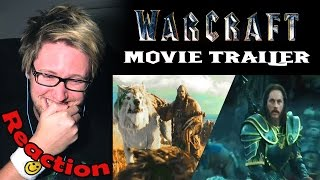 Warcraft - Official Movie Trailer REACTION! | SO MUCH HYPE & LOVE! |