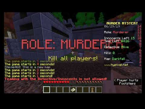 I was all three roles in murder mystery in minecraft  I almost killed  Everyone as murderer