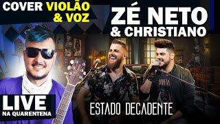 Baixar Zé Neto e Cristiano (cover violão) ESTADO DECADENTE - EP Acústico De Novo (Gutti Jr.)