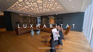 How to find luxury property in Dubai - Luxhabitat