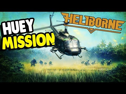 HUEY MISSIONS | Vietnam Era Gameplay & More! | Heliborne Gameplay