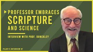 Professor Embraces SCIENCE and SCRIPTURE | Interview with Allen Dunckley