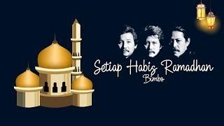 Bimbo - SETIAP HABIS RAMADHAN (lirik)
